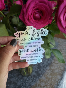 Sticker- Let Your Light So Shine