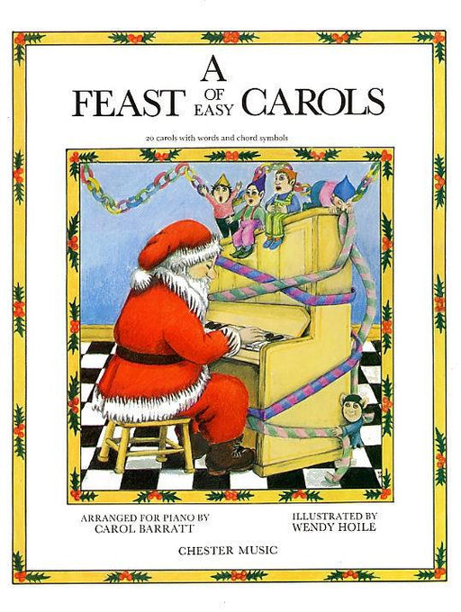 A Feast Of Easy Carols: Arr. (Carol Barratt): Piano, Vocal, Guitar