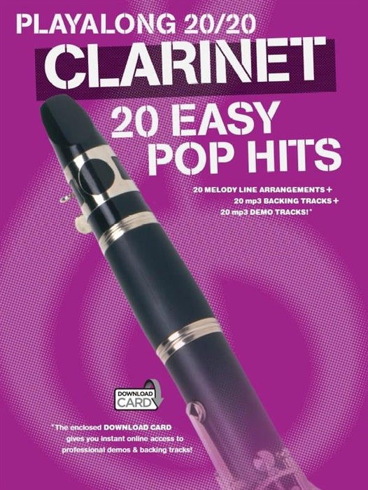 Playalong 20/20 Clarinet: 20 Easy Pop Hits