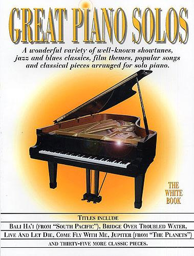 Great Piano Solos - The White Book: Piano