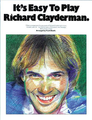 It's Easy To Play Richard Clayderman: Piano, Vocal, Guitar