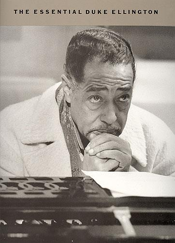 The Essential Duke Ellington: Piano, Vocal, Guitar