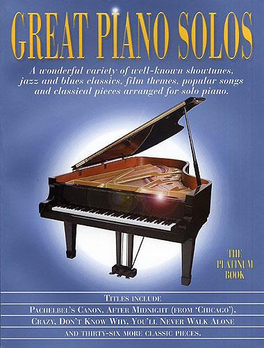 Great Piano Solos - The Platinum Book: Piano
