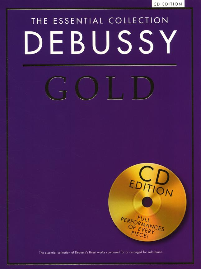 The Essential Collection - Debussy Gold: Piano