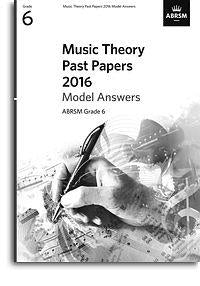 ABRSM: Music Theory Past Papers 2016: Grade 6