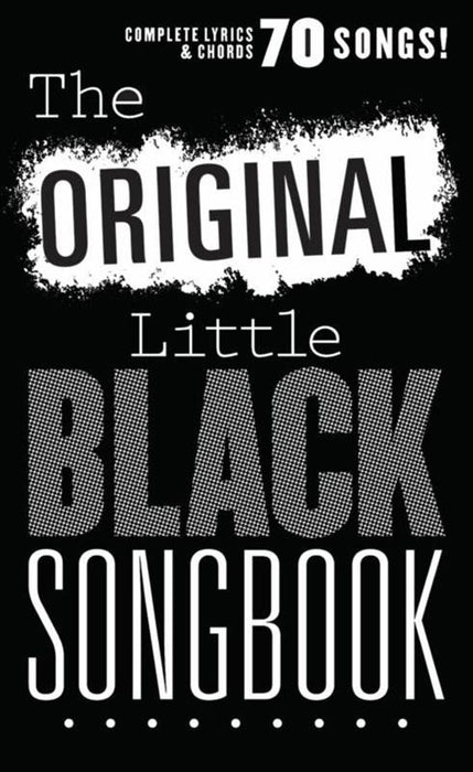 The Original Little Black Songbook: Melody, Lyrics & Chords