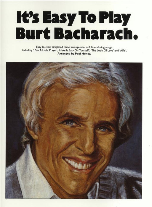 It's Easy To Play Burt Bacharach: Piano, Vocal, Guitar