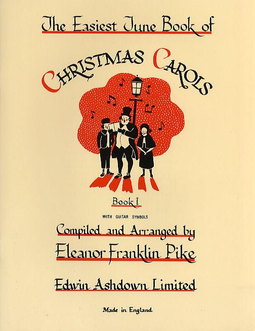 The Easiest Tune Book Of Christmas Carols: 2-Part Choir