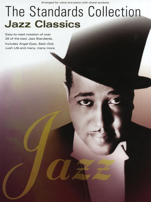 The Standards Collection: Jazz Classics: Piano, Vocal, Guitar