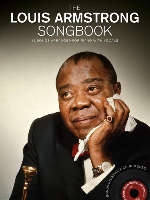 The Louis Armstrong Songbook: Piano, Vocal, Guitar