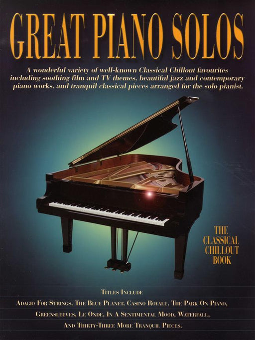 Great Piano Solos - The Classical Chillout Book: Piano