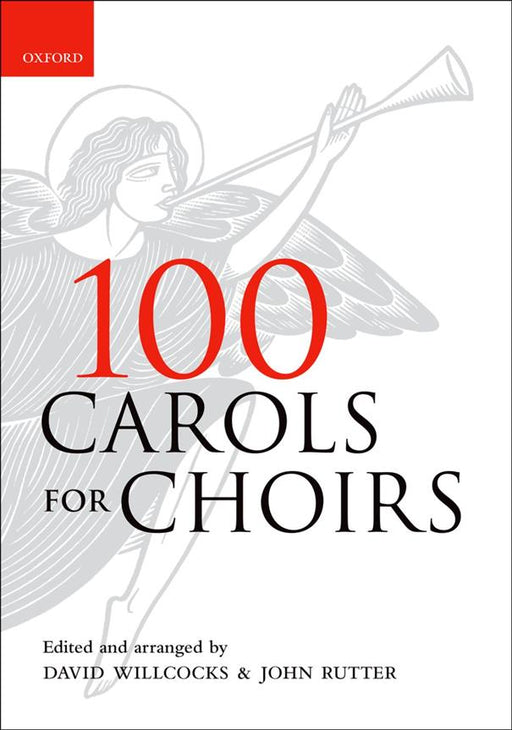 100 Carols For Choirs - Paperback: Arr. (David Willcocks): SATB