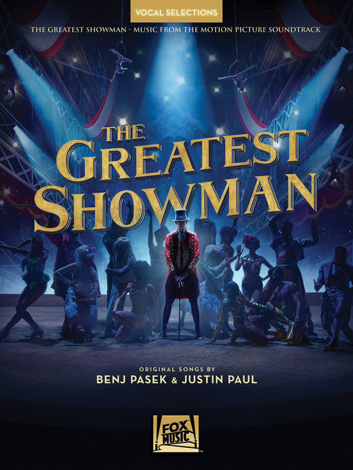 The Greatest Showman - Vocal Selections: Piano, Vocal and Guitar