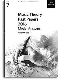 ABRSM: Music Theory Past Papers 2016: Grade 7
