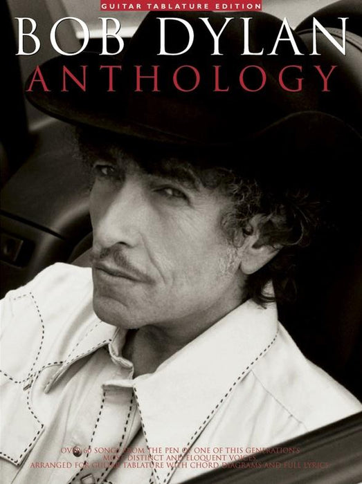 Bob Dylan: Anthology: Guitar TAB