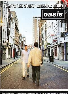 Oasis: (What's The Story) Morning Glory: Piano, Vocal, Guitar