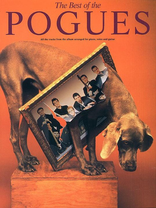 The Best Of The Pogues: Piano, Vocal, Guitar