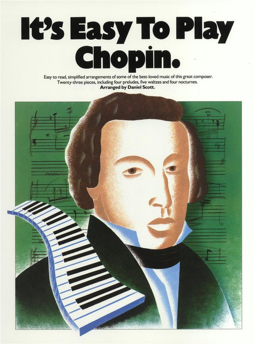 It's Easy To Play Chopin: Piano