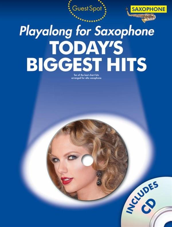 Guess Spot: Today's Biggest Hits: Saxophone