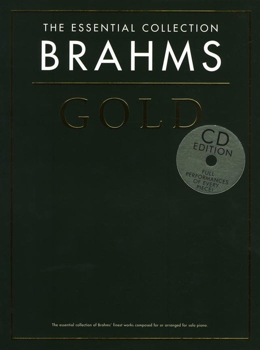 The Essential Collection: Brahms Gold (CD Edition): Piano