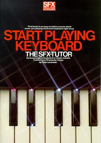 Start Playing Keyboard - The SFX-Tutor