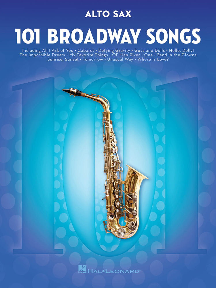 101 Broadway Songs for Alto Saxophone