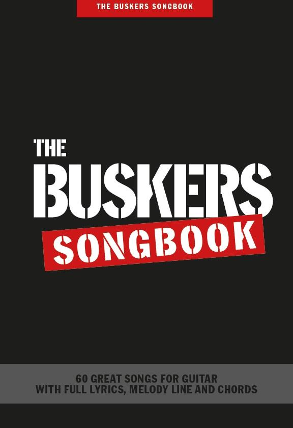 The Buskers Songbook: Guitar, Chords and Lyrics