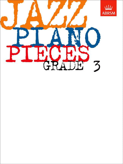 ABRSM: Jazz Piano Pieces, Grade 3