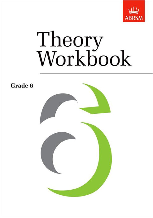 ABRSM: Theory Workbook Grade 6