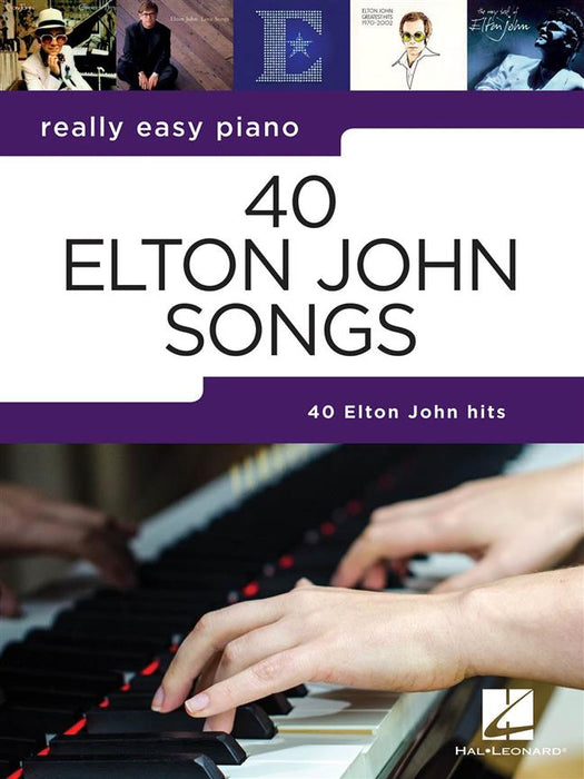 Really Easy Piano: 40 Elton John Songs: Easy Piano