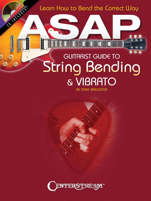 ASAP Guitarist Guide To Tring Bending & Vibrato