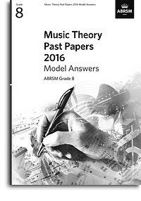 ABRSM: Music Theory Past Papers 2016: Grade 8