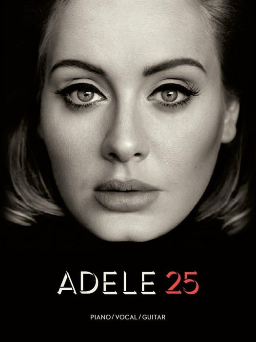 Adele: 25: Piano, Vocal, Guitar