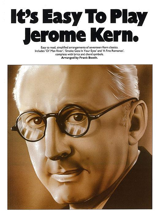 It's Easy To Play Jerome Kern: Piano, Vocal, Guitar