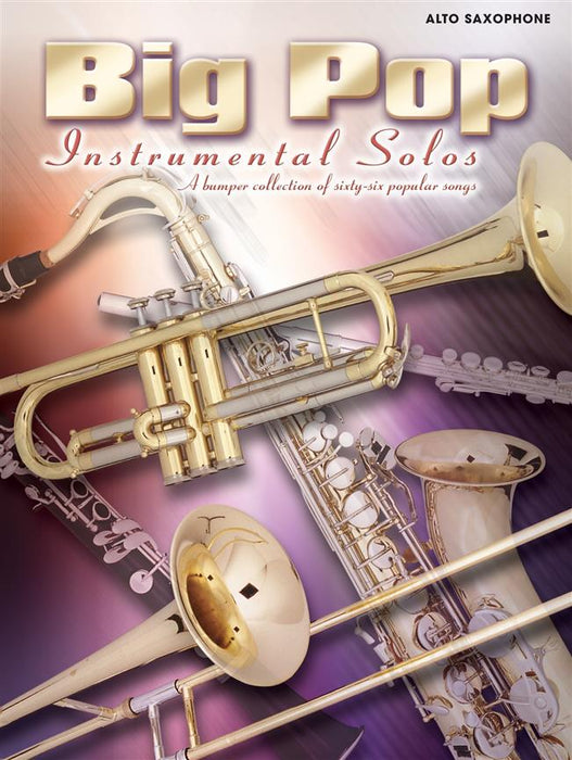 Big Pop Instrumental Solos: Alto Saxophone