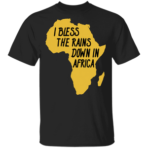 I Bless The Rains Down In Afica T-shirt