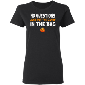 Just Put The Candy Halloween T-shirt