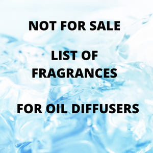List of Fragrances - NOT FOR SALE