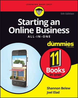 Starting an Online Business, All-in-One-For Dummies, 5th Edition