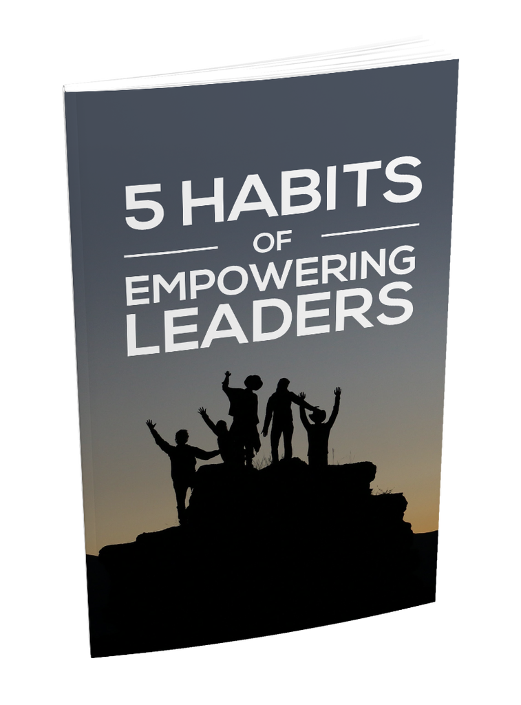 5 Habits Of Empowering Leaders - Zipsite