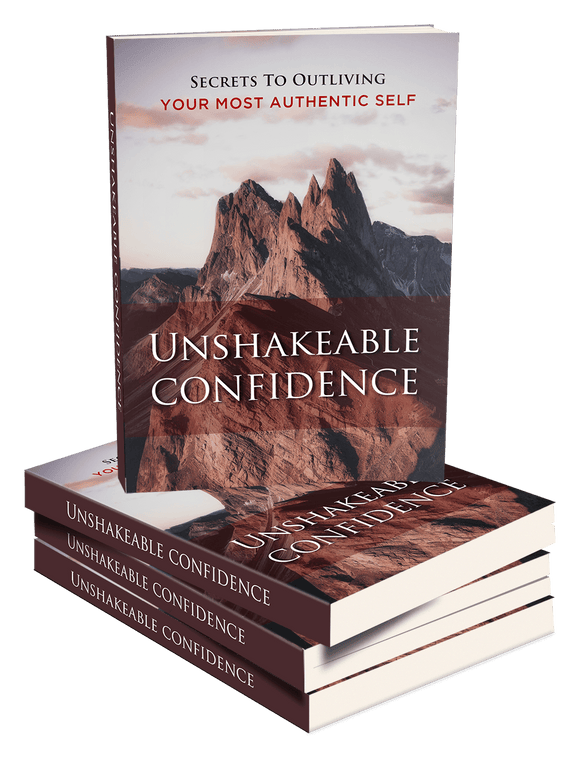 Discover The 7 Secrets of Unwavering Self-Confidence