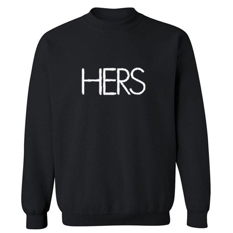 His and Hers Sweatshirts