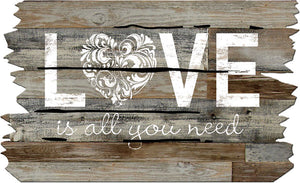 18 X 30 Love is All You Need