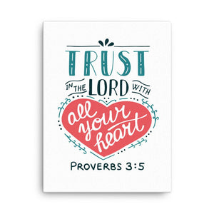 Trust in the Lord - Wall Canvas - Inspiring, Ready-To-Hang Wall Art