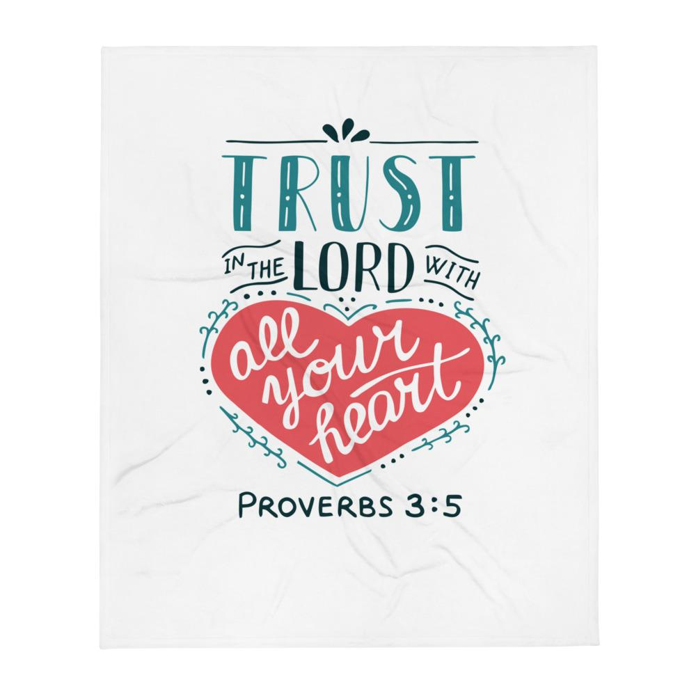 Trust in the Lord - Cozy Throw Blanket