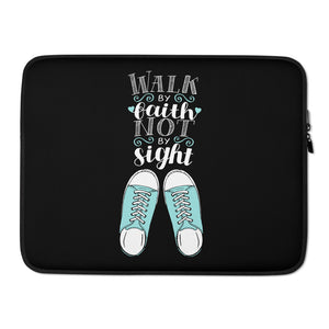 Walk by Faith - Laptop or Tablet Sleeve -  13 in and 15 in
