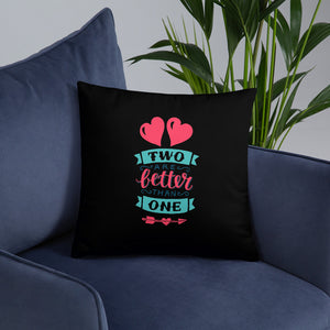 Two Are Better Than One - Oversized Throw Pillow