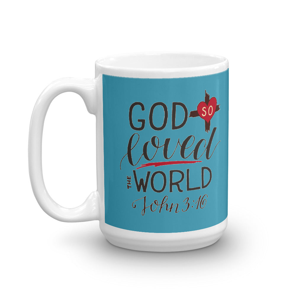 God So Loved the World - Glossy Premium Mug - 11oz and 15oz