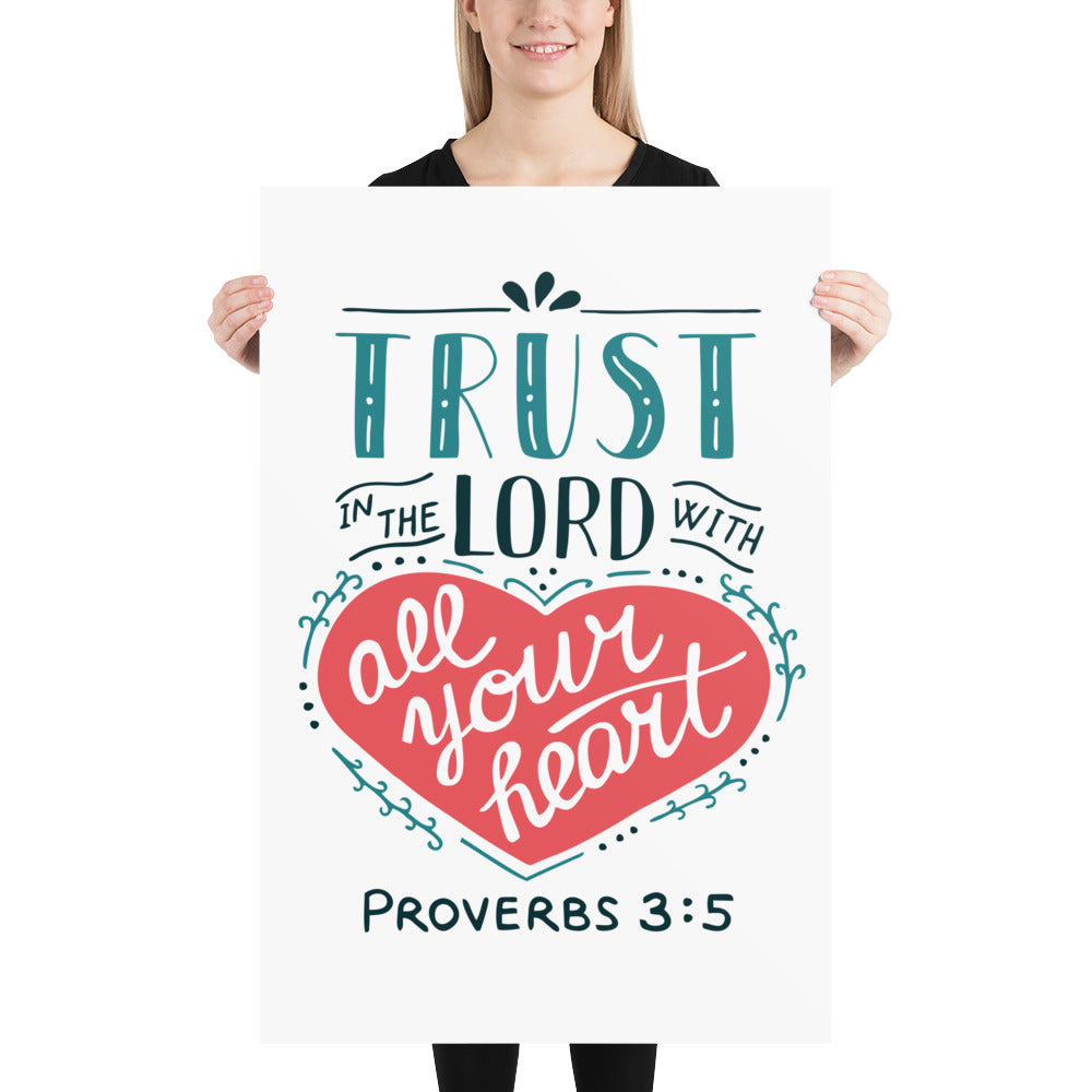 Trust in the Lord - Premium Matte Poster