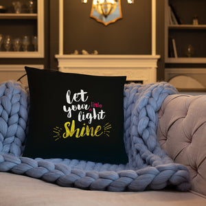 Let Your Little Light Shine - Bright, Oversized Throw Pillow for Kids Room or Playroom - Black